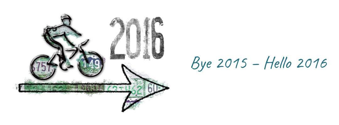 Bye 2015 – Hello 2016