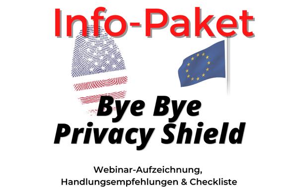"""Paket """"Bye Bye Privacy-Shield"""""""