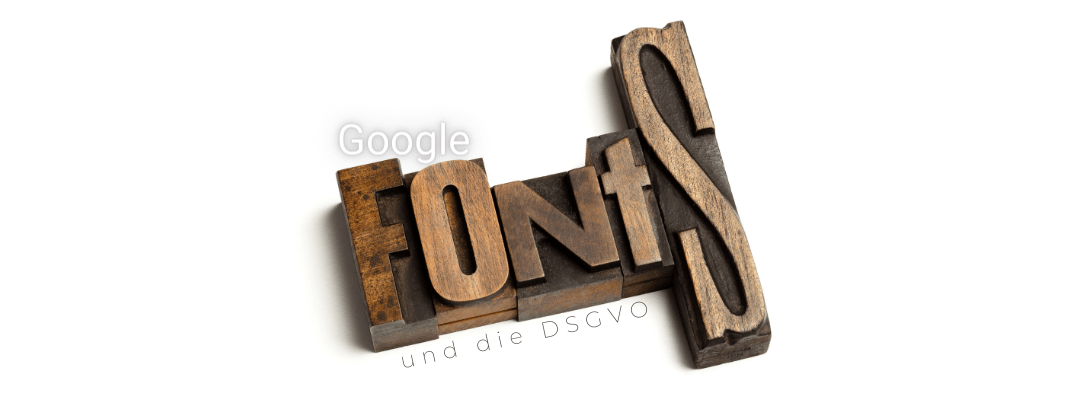 Sind Google-Fonts DSGVO-konform?