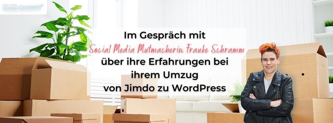 Fraukes Umzug nach 6 Jahren Jimdo zu WordPress – Interview