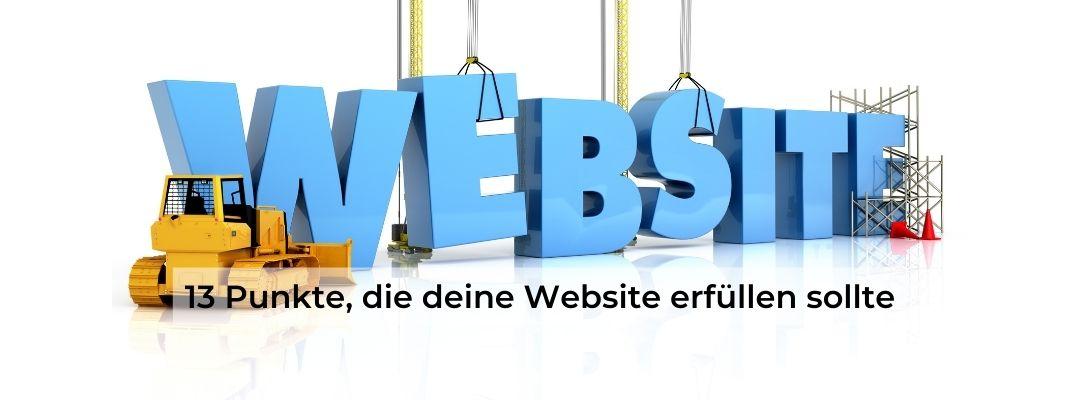 13 Punkte, die deine Website erfüllen sollte